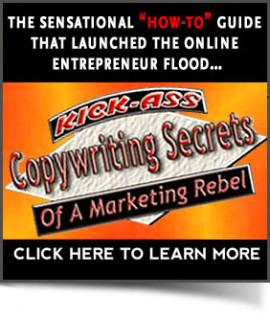 Kickass Copywriting Secrets of a Marketing Rebel