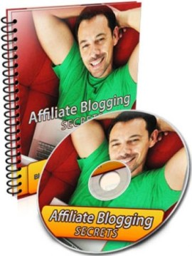 affiliate Blogging secrets
