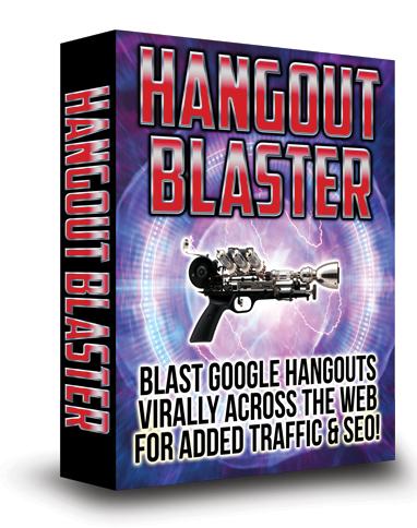 hangout-blaster