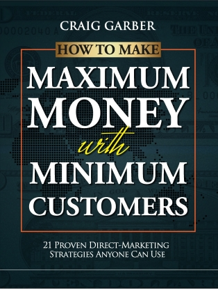 HowToMakeMaximumMoneyWithMinimumCustomers