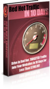 Red Hot Traffic In 10 Days – Value $47