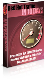 RED HOT TRAFFIC IN 10 DAYS!