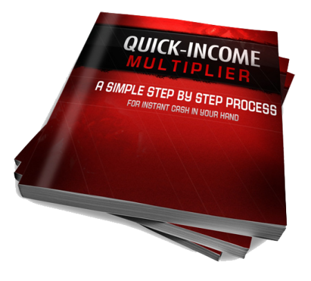QUICK INCOME MULTIPLIER Free