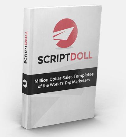 Ben Adkins – ScriptDoll Million Dollar Sales Templates
