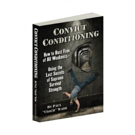 Convict Conditioning – Paul Wade