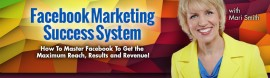Mari Smith and Dennies Yu – Facebook Marketing Success System