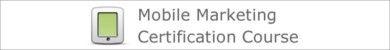 MarketMotive - Mobile Marketing Certification Course 2