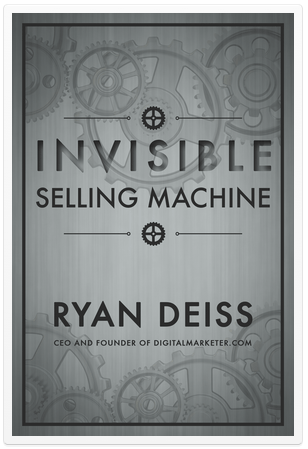 Ryan Deiss – Invisible Selling Machine E-Book