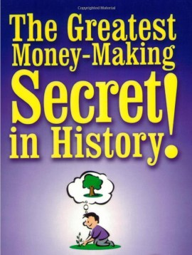 The Greatest Money-Making Secret in History