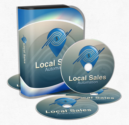 Local Sales Automation by  Kevin Wilke, Ed Downes, Brian Anderson