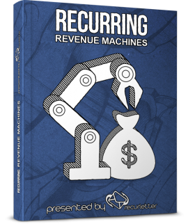 Recurring Revenue Machines