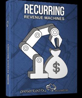 Recurring Revenue Machines