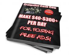 Craigslist Cash Cow – Make $40 to $300 Per Day – Value $37