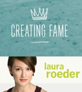 Creating Fame Complete – Laura Roeder
