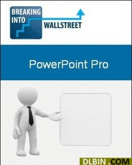 Breaking Into Wall Street – PowerPoint Pro