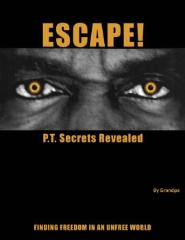 Escape By Grandpa – Finding Freedom In An Unfree World
