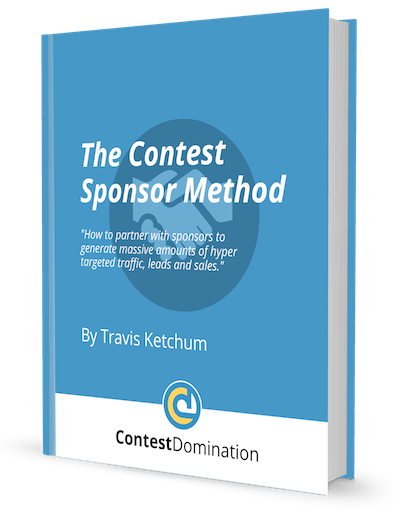 Travis Ketchum – The Contest Sponsor Method