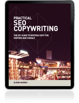 Glenn Murray – Practical SEO Copywriting