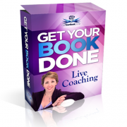 Get Your Book Done Live Coaching – Value  $1,997