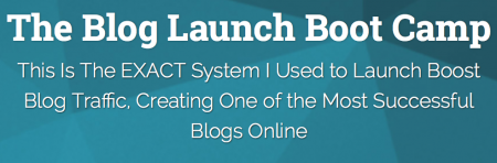 The Blog Launch Boot Camp