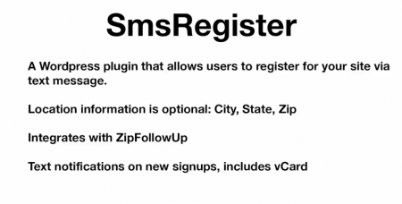 A WordPress plugin that allows users to register for your site via text message