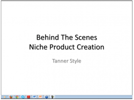 Behind The Scenes Niche Product Creation – By Tanner