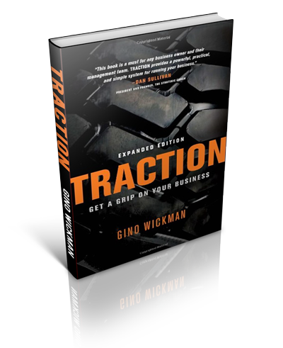 Gino Wickman – Traction- Get a Grip on Your Business