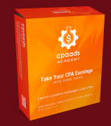CPA Ads Academy + OTOs + Bonus – Value $297