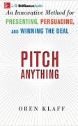 Pitch Anything: An Innovative Method for Presenting, Persuading, and Winning the Deal (MP3 Audiobook) – Value $16.22