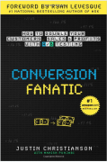 Conversion Fanatic: How To Double Your Customers, Sales and Profits With A/B Testing – Value $12.99