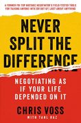 Never Split the Difference: Negotiating as If Your Life Depended on It – Value $15.99
