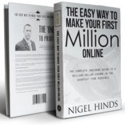 Nigel Hinds – The Easy Way To Earn Your First Million Online