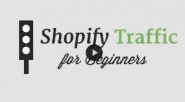 shopify-traffic-for-beginners