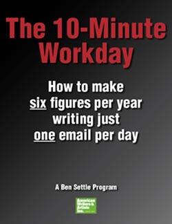 Ben Settle – 10-Minute Workday Program