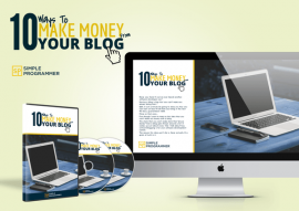 John Sonmez – 10 Ways to Make Money with Your Blog