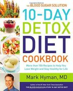 The Blood Sugar Solution 10-Day Detox Diet Cookbook – Value $17