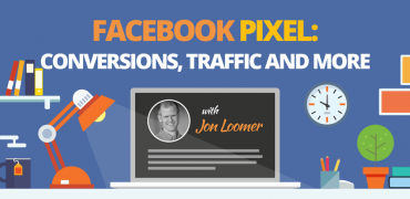 Jon Loomer – The Facebook Pixel-Conversions, Traffic and More – Value $297