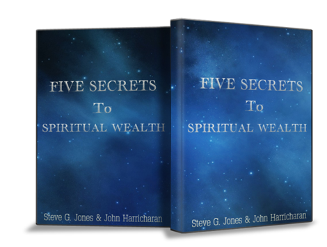 Secret Spiritual Wealth - 5 Steps to Spiritual Wealth – Value $10