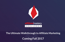 6 Weeks Affiliate Mastery Challenge (Feb 2017) – Value $2997