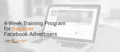 Jon Loomer – Facebook for Beginner Advertisers 4-Week Training Program – Value $297