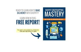 Shopify Drop Ship Mastery – Value $200