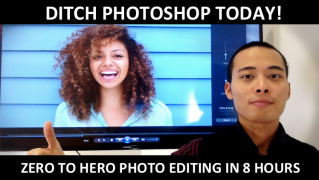 Ditch Photoshop Today! Zero to Pro Photo editing in 8 hours with Anton Ngo – Value $99
