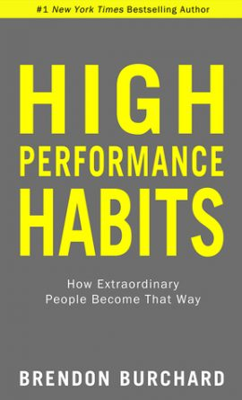 Brendon Burchard – High Performance Habits – Audio Book