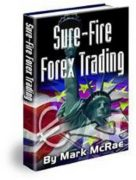 SURE-FIRE FOREX TRADING – by Mark McRAE