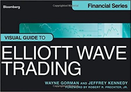 Visual Guide to Elliott Wave Trading by Wayne Gorman and Jeffrey Kennedy