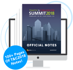 Traffic & Conversion Summit 2018 Notes