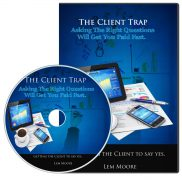 The Client Trap – Value $997