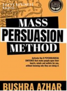 Bushra Azhar – Mass Persuasion Method – Value $499