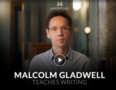 Malcolm Gladwell – Teaches Writing