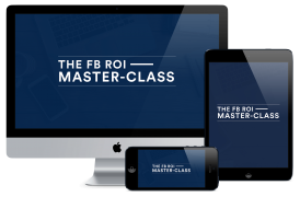 Tom Glover – The Facebook ROI Master-Class – Value $2995